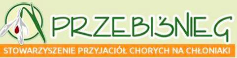 """Stowarzyszenie Przyjaciół Chorych na Chłoniaki """"Przebiśnieg"""""""