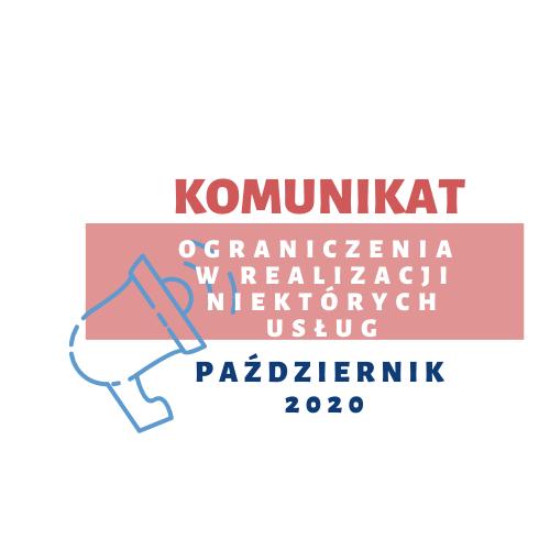 Komunikat w sprawie czasowego wstrzymania usług od 19 października 2020